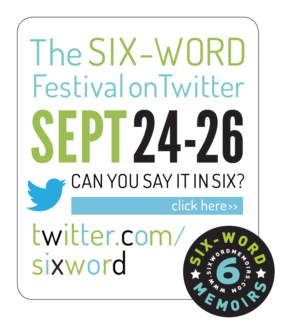 Six Word Twitter Fest - vertical ad